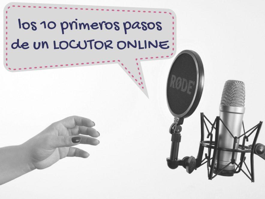 Portada post 10 primeros pasos locutor online